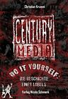 Century Media von Christian Krumm (2012, Gebundene Ausgabe)
