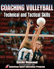 Coaching Volleyball Technical and Tactical Skills by American Sport Education Program (Paperback / softback, 2011)
