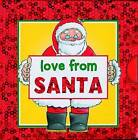 Love from Santa by Anness Publishing (Board book, 2013)