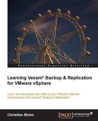 Gematigd Learning Veeam R Backup And Replication For Vmware Vsphere, Paperback By Mohn... Een Grote Verscheidenheid Aan Goederen