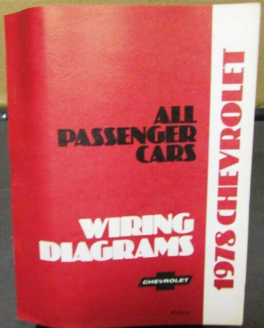 1978 Chevrolet Electrical Wiring Diagram Dealer Manual All