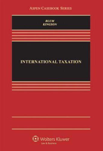 """International Taxation by Kingson, Charles I. """