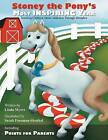 Stoney the Pony's Most Inspiring Year: Teaching Children about Addiction Through Metaphor by Linda Myers (Paperback / softback, 2012)