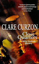 Good, Close Quarters (Mike Yeadings Mystery), Curzon, Clare, Book
