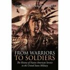 From Warriors to Soldiers 9780595709908 by Gary Robinson Hardcover