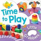 Little Grabbers - Time to Play by Lake Press (Hardback, 2016)