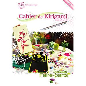 KIRIGAMI Cahier n°9 SPECIAL FAIRE-PART DECOUPE PLIAGE SCULPTURE DU PAPIER NEUF