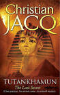 Tutankhamun: The Last Secret by Christian Jacq (Paperback, 2009)