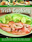 Irish Cooking: Over 90 Deliciously Authentic Irish Recipes, Beautifully Illustrated with More Than 250 Step-by-step Photographs by Biddy White Lennon, Georgina Campbell (Paperback, 2007)