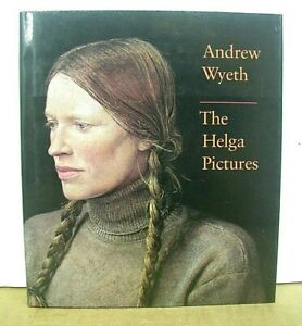 Andrew Wyeth : The Helga Pictures (1987, Hardcover) DJ VG+