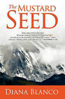 The Mustard Seed by Diana Blanco (Paperback / softback, 2011)
