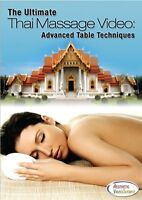 The Ultimate Thai Massage Video On Dvd - Advanced Table