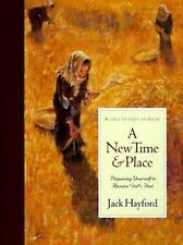 A New Time and Place: Preparing Yourself to Receive God's Best