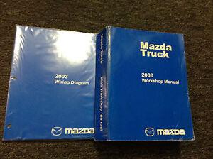 2003 Mazda Pickup Truck Service Repair Workshop Shop ...