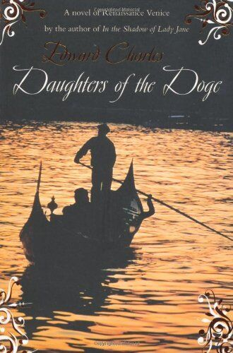 Daughters of the Doge (Richard Stocker) By Edward Charles. 9780230531239