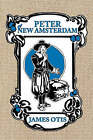 Peter of New Amsterdam: A Story of Old New York by James Otis (Paperback, 2007)