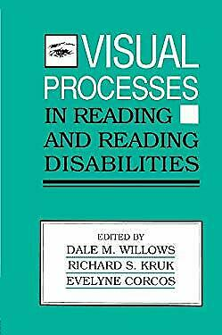 Visual Processes in Reading and Reading Disabilities by Willows