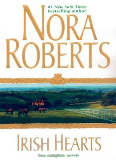 Irish Hearts [Two Complete Novels],Nora Roberts