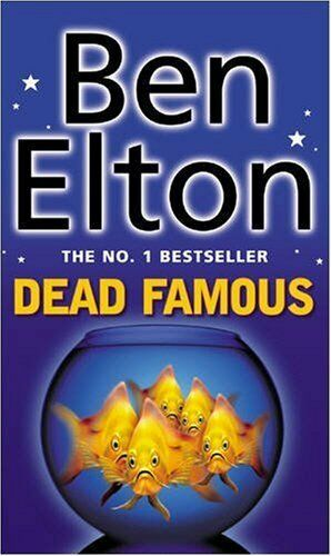 Dead Famous,Ben Elton- 9780552149020