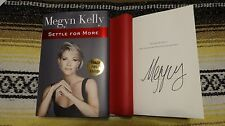 Settle for More by Megyn Kelly (2016, Hardcover)