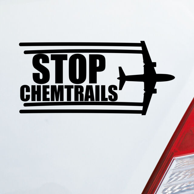 Car sticker stop chemtrails aircraft plane sticker fun protest 1015