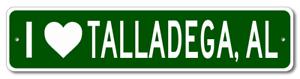 Aluminum I Love TALLADEGA ALABAMA  City Limit Sign