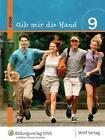 Gib mir die Hand. Ethik 9/9M. Schülerbuch von Sabine Wagner, Ingrid Rehm-Kronenbitter, Ines Wagner, Wolfgang Schuster und Daniela Karle (2006, Gebundene Ausgabe)