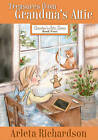 Treasures from Grandma's Attic by Arleta Richardson (Paperback, 2015)
