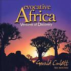 Evocative Africa: Ventures of Discovery by Gerald Cubitt, Benni Hotz (Hardback, 2013)