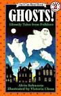 Ghosts!: Ghostly Tales from Folklore by Alvin Schwartz Schwartz (Paperback / softback)