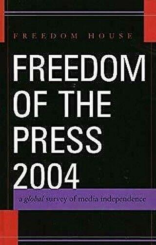 Freedom von The Press 2004 : A Global Survey von Medien Independence
