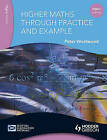 Higher Maths Through Practice and Example by Peter W. Westwood (Paperback, 2003)