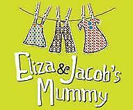 Eliza and Jacobs Mummy