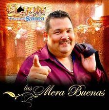 Mera Buenas 2012 by El Coyote Y Su Banda Tierra Santa