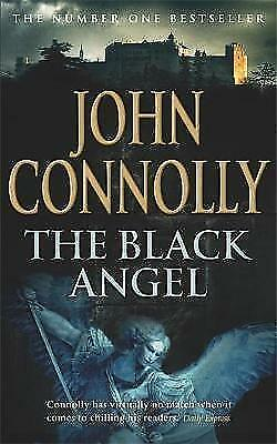 """AS NEW"" Connolly, John, The Black Angel: A Charlie Parker Thriller: 5, Paperbac"