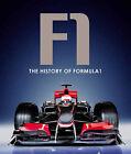 The History of Formula 1 by Bonnier Books Ltd (Hardback, 2011)