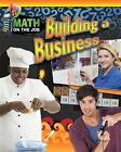 Math on the Job: Building a Business by Richard Wunderlich (Paperback / softback, 2016)