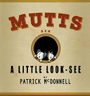 A Little Look-See: Mutts Six by Patrick McDonnell (Paperback / softback, 2001)