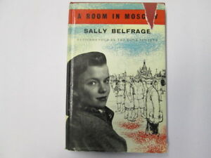 Good-A-Room-in-Moscow-Sally-Belfrage-1958-01-01-Hardcover-Edition-Dustjacke