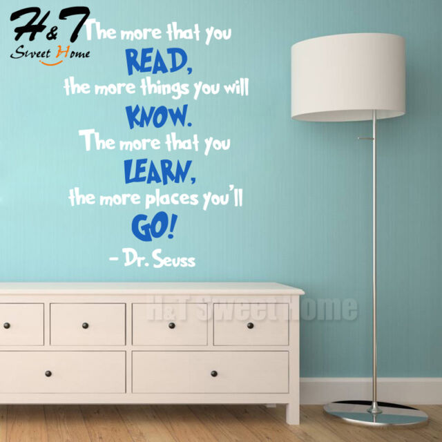 Dr Seuss The More That You Read Quotes Saying Vinyl Wall Sticker Decal Nursery
