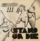 Stand or Die * by Bloodlights (CD, 2013, People Like You Records)