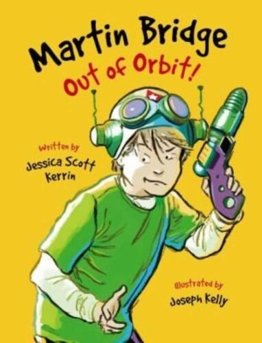 1 of 1 - Martin Bridge: Out of Orbit! (Martin Bridge (Quality))-ExLibrary