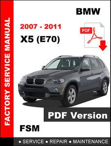 2007 - 2011 BMW X5 (E70) SERVICE REPAIR MAINTENANCE FSM ...