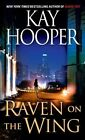 Raven on the Wing by Kay Hooper (Paperback / softback, 2010)