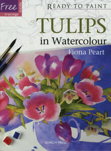 Ready To Paint Tulips In Watercolour Book With Fiona Peart For Fast Shipping Art Supplies