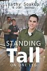 Standing Tall: On One Leg by Joel Soukup, Kathy Soukup (Paperback / softback, 2016)