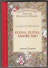 Luciano De Crescenzo - ELENA, ELENA, AMORE MIO  - Mondadori 1993
