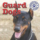 Guard Dogs by Mary Ann Hoffman (Hardback, 2011)