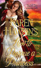 How to Pursue a Princess: The Duchess Diaries by Karen Hawkins (Paperback, 2013)