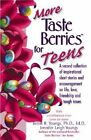 More Taste Berries for Teens: A Second Collection of Inspirational Short Stories and Encouragement on Life, Love, Friendship, and Tough Issues by Jennifer Leigh Youngs, Bettie B. Youngs (Paperback, 2000)